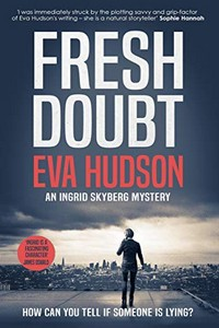 Fresh Doubt by Eva Hudson