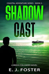 Shadow Cast by E. J. Foster