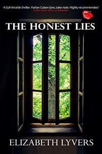 The Honest Lies by Elizabeth Lyvers