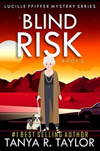Blind Risk by Tanya R. Taylor