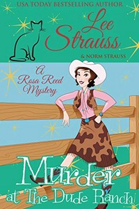 Murder at the Dude Ranch by Lee Strauss