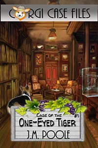 Case of the One-Eyed Tiger by Jeffrey Poole