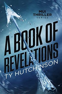 A Book of Revelations by Ty Hutchinson