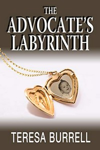 The Advocate's Labyrinth by Teresa Burrell