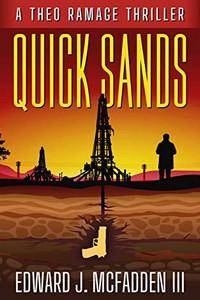 Quick Sands by Edward J. McFadden III