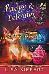 Fudge & Felonies by Lisa Siefert