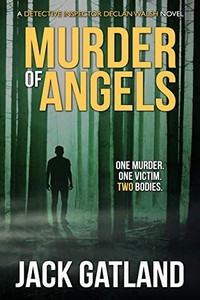 Murder of Angels by Jack Gatland