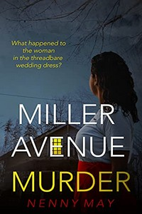 Miller Avenue Murder by Nenny May