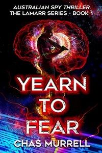 Yearn to Fear by Chas Murrell