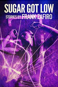 Sugar Got Low by Frank Zafiro