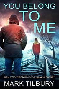You Belong to Me by Mark Tibury