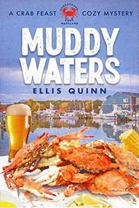 Muddy Waters by Ellis Quinn