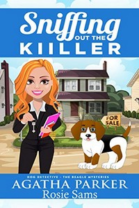 Sniffing Out the Killer by Agatha Parker