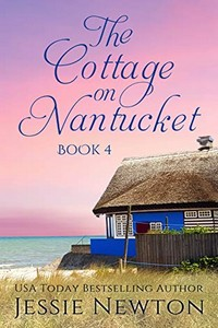 The Cottage on Nantucket by Jessie Newton