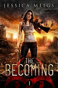 The Becoming by Jessica Meigs