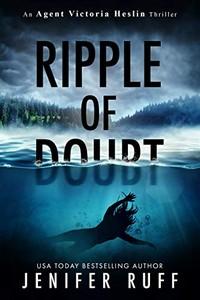 Ripple of Doubt by Jenifer Ruff