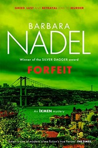 Forfeit by Barbara Nadel