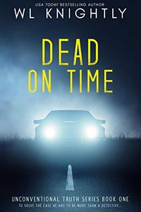 Dead On Time by W. L. Knightly