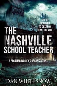 The Nashville School Teacher by Dan Whitesnow