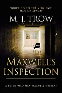 Maxwell's Inspection by M. J. Trow