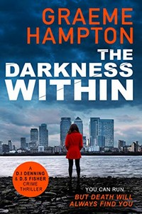 The Darkness Within by Graeme Hampton