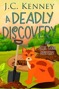 A Deadly Discovery by J. C. Kenney