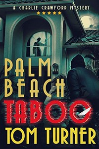 Palm Beach Taboo by Tom Turner