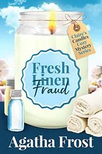 Fresh Linen Fraud by Agatha Frost