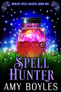 Spell Hunter by Amy Boyles