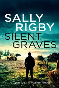 Silent Graves by Sally Rigby