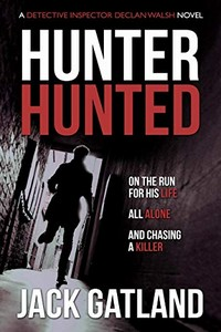 Hunter Hunted by Jack Gatland