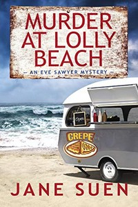 Murder at Lolly Beach by Jane Suen