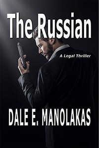 The Russian by Dale E. Manolakas