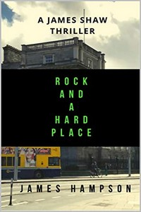Rock and a Hard Place by James Hampson