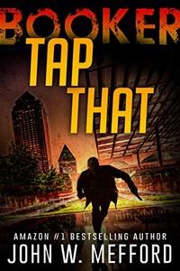 Tap That by John W. Mefford