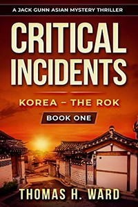Critical Incidents by Thomas H. Ward