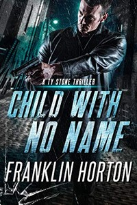Child With No Name by Franklin Horton