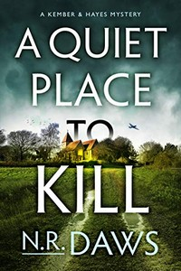 A Quiet Place to Kill by N. R. Daws