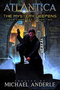 The Mystery Deepens by Michael Anderle