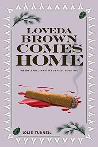 Loveda Brown Comes Home by Jolie Tunnell