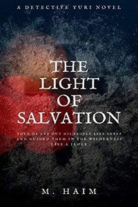 The Light of Salvation by M. Haim