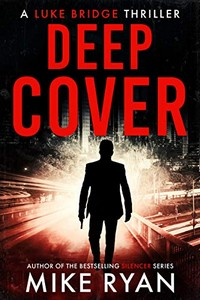 Deep Cover by Mike Ryan