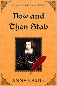 Now and Then Stab by Anna Castle