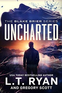 Uncharted by L. T. Ryan