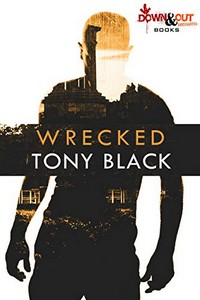 Wrecked by Tony Black