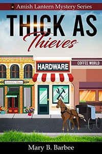 Thick as Thieves by Mary Barbee