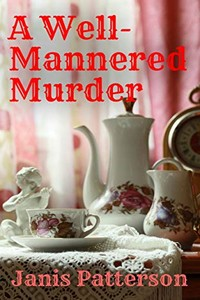 A Well-Mannered Murder by Janis Patterson