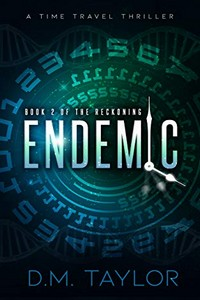 Endemic by D. M. Taylor