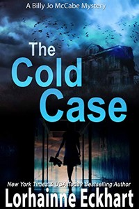 The Cold Case by Lorhainne Eckhart