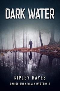 Dark Water by Ripley Hayes